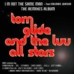TOM GLIDE & LUV ALL STARS Feat. Orlando Johnson