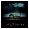 LIVING SUBSTANCE